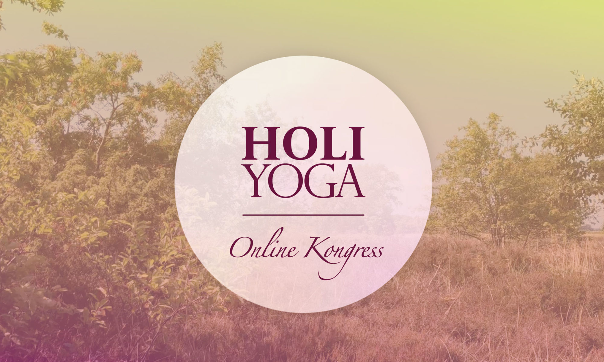 Holi Yoga Online Kongress